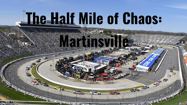 Half Mile of Chaos:Martinsville