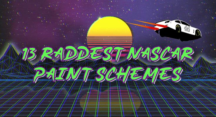 13 Raddest 2019 NASCAR Paint Schemes