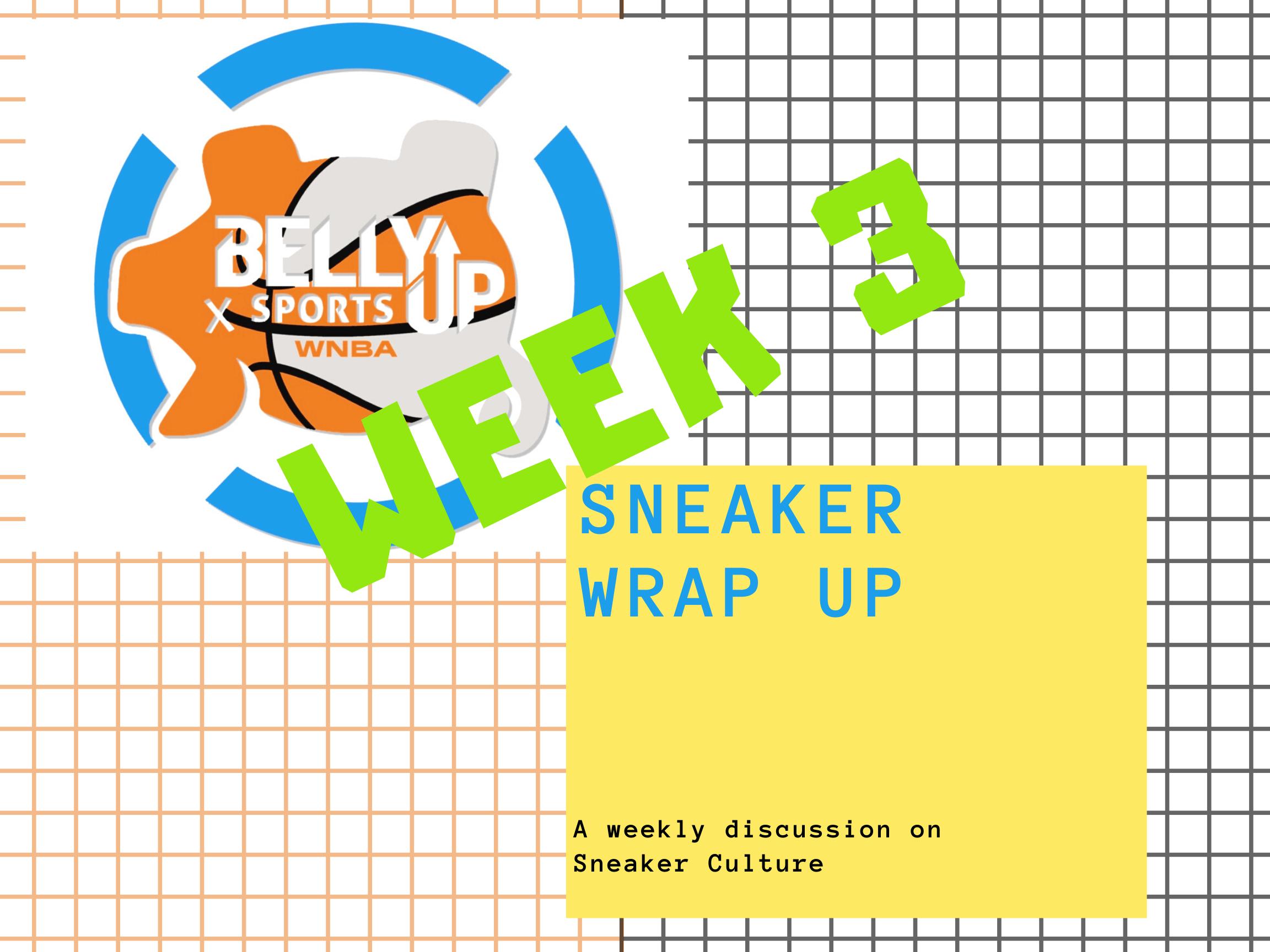Sneaker Wrap Up!