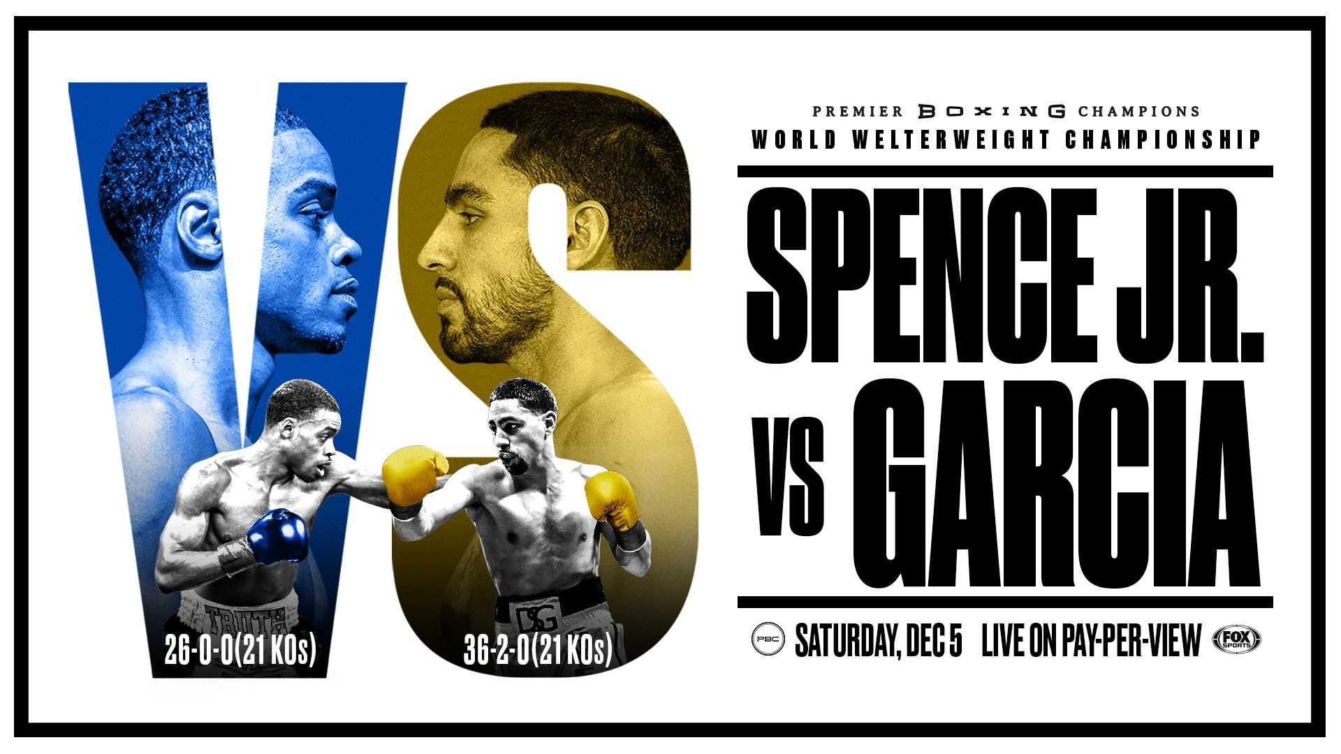 Errol Spence Jr vs. Danny Garcia live on PPV tonight