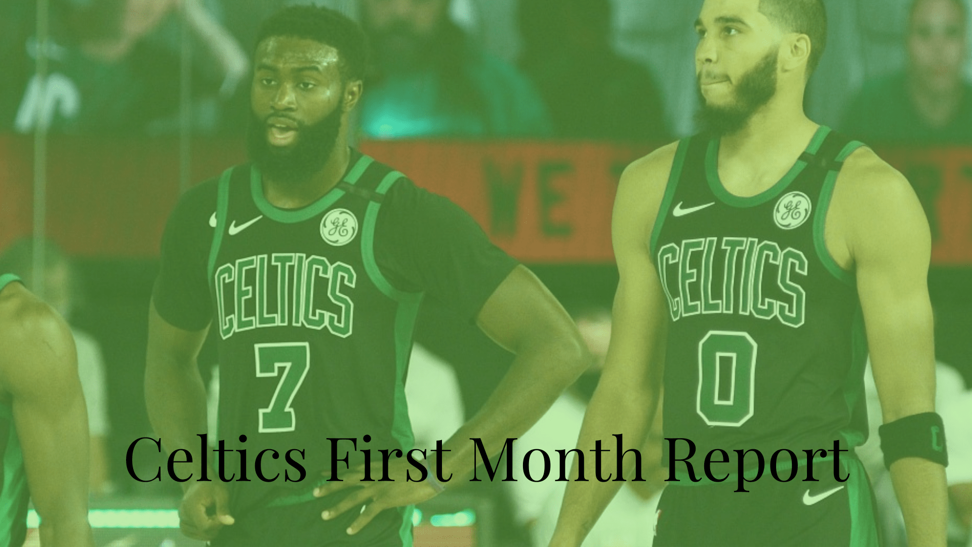 Celtics' First Month Report