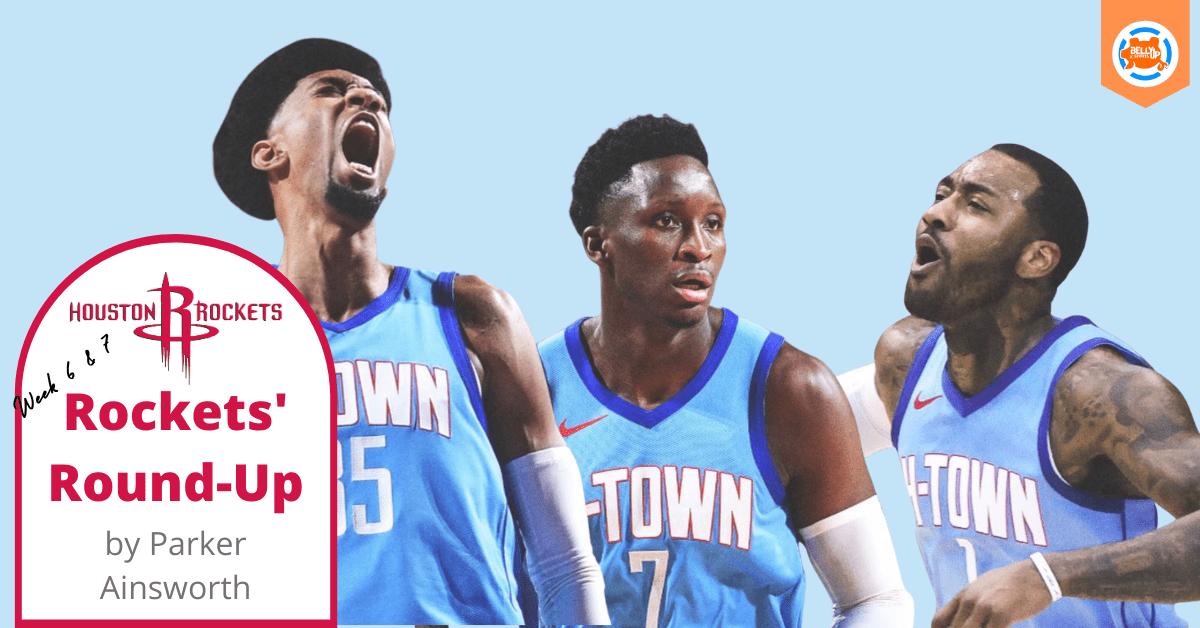 Houston Rockets' Round-Up: Week Six & Seven