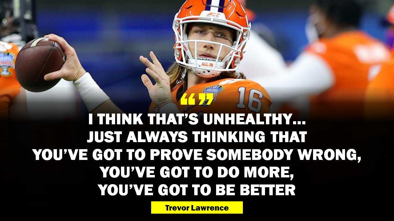 Trevor Lawrence Quote