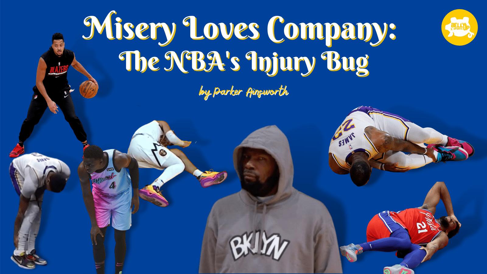 Misery Loves Company: NBA's Injury Bug