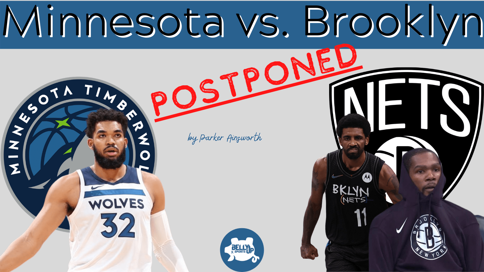 Minnesota vs. Brooklyn: Postponed