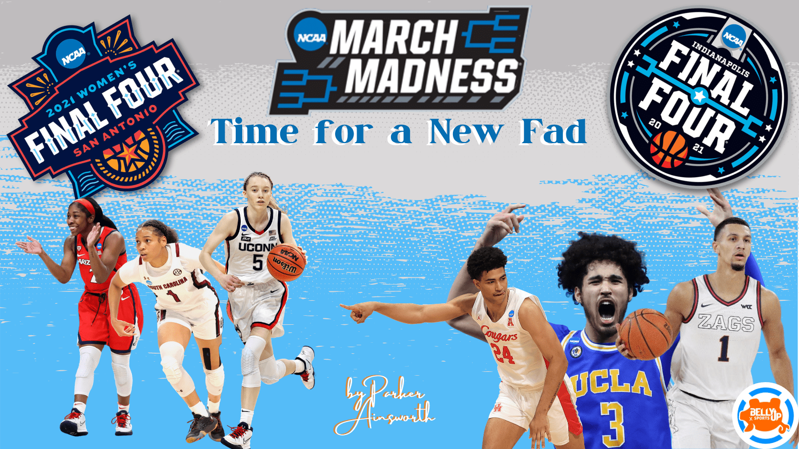 March Madness: Time for a New Fad
