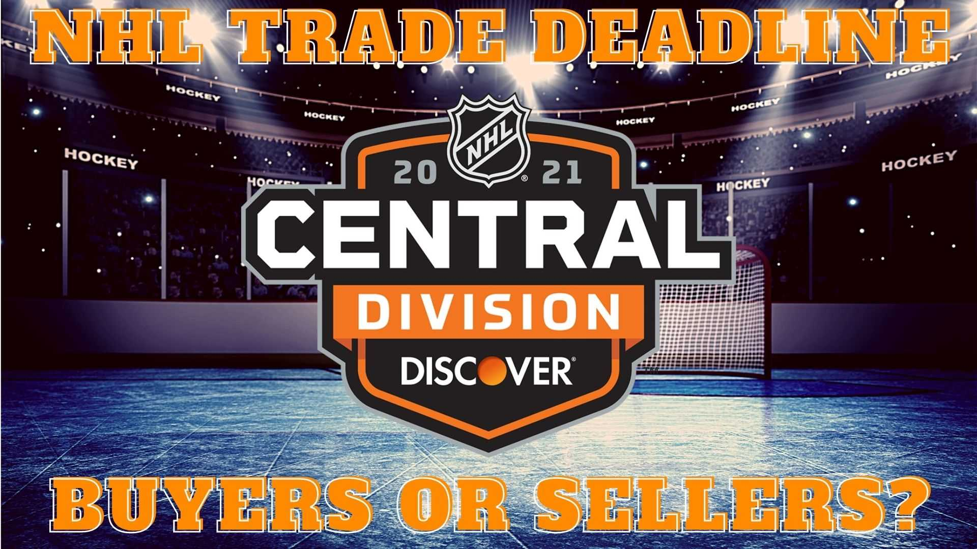 Trade Deadline Buyers and Sellers: Central Division