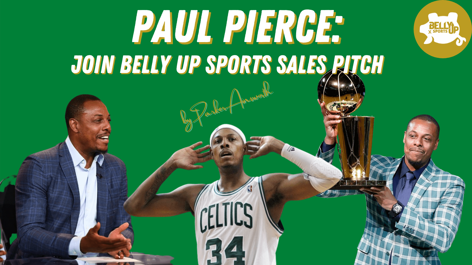 Paul Pierce: Join Belly Up Sports Sales Pitch