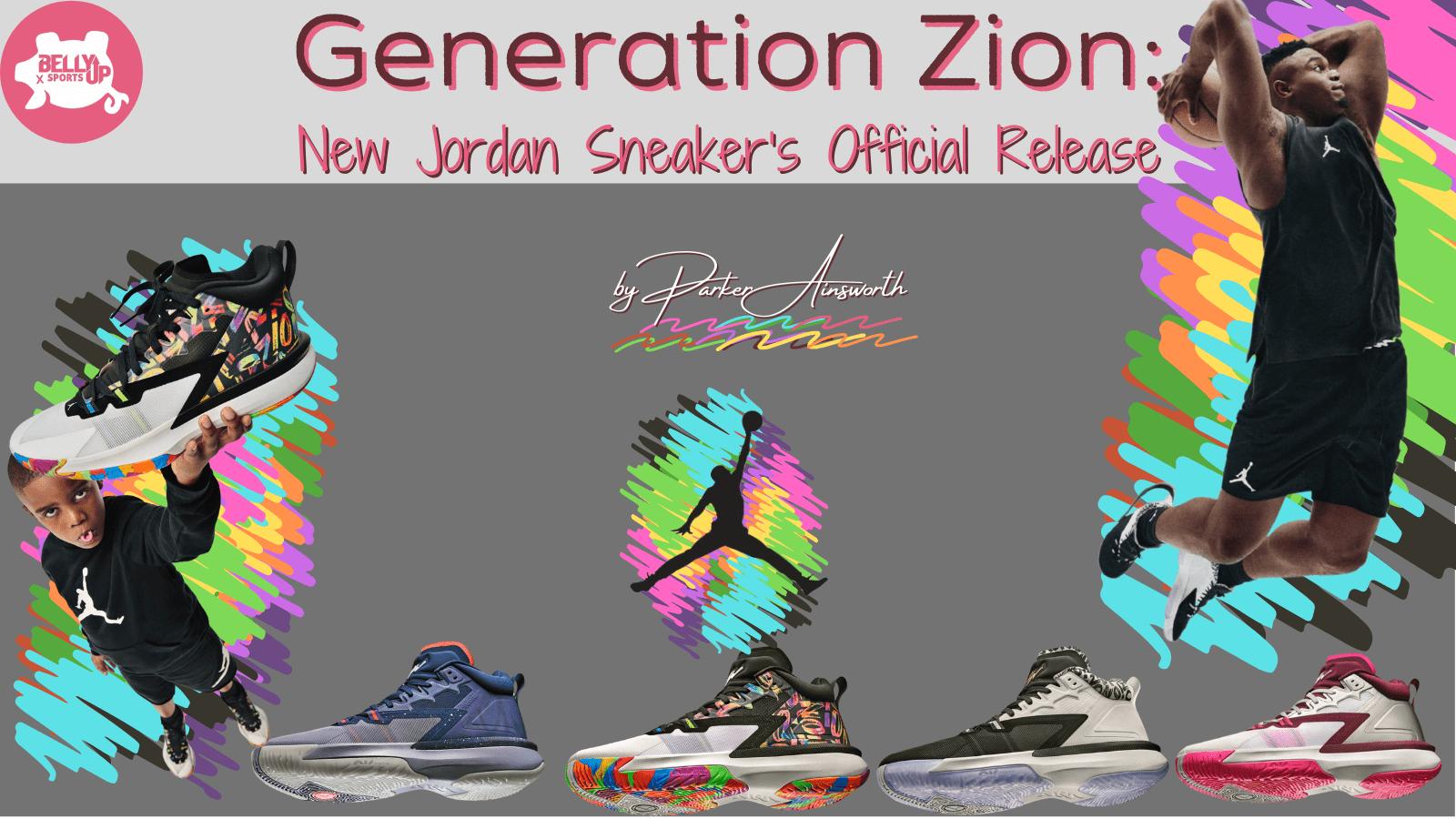 Generation Zion: New Jordan Sneaker's Official Release