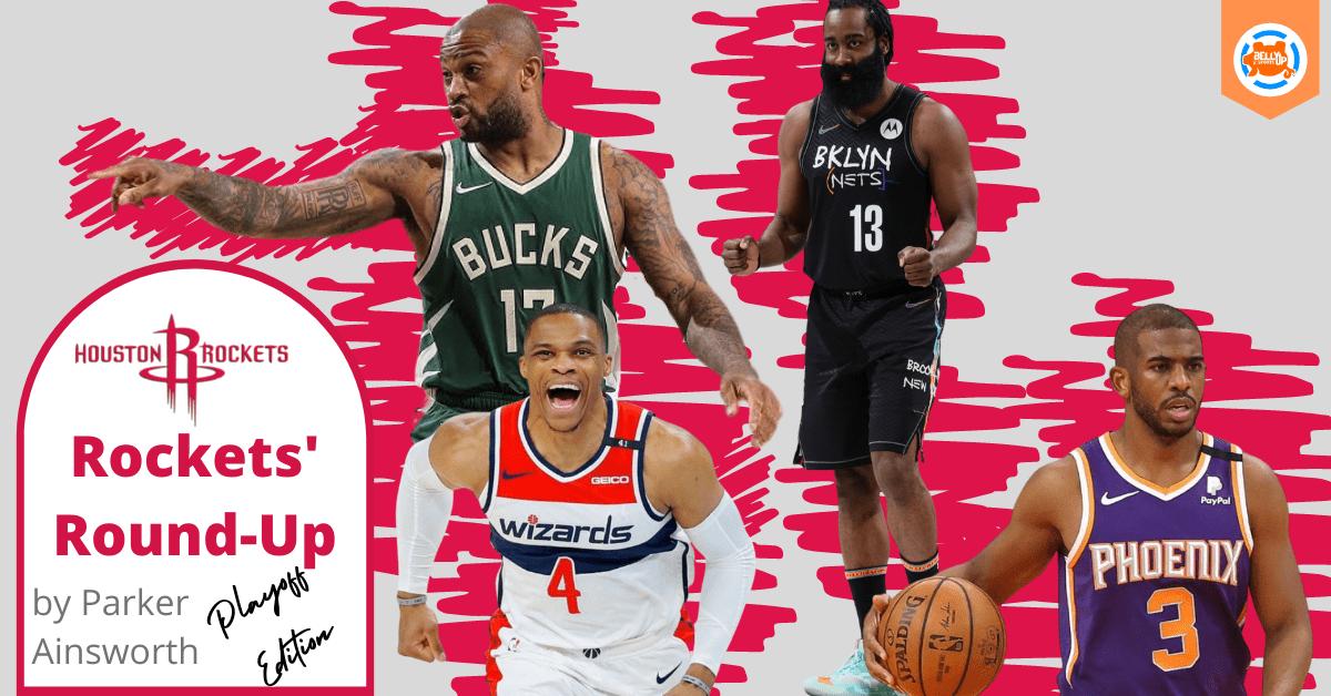 Houston Rockets' Round-Up: The Playoffs