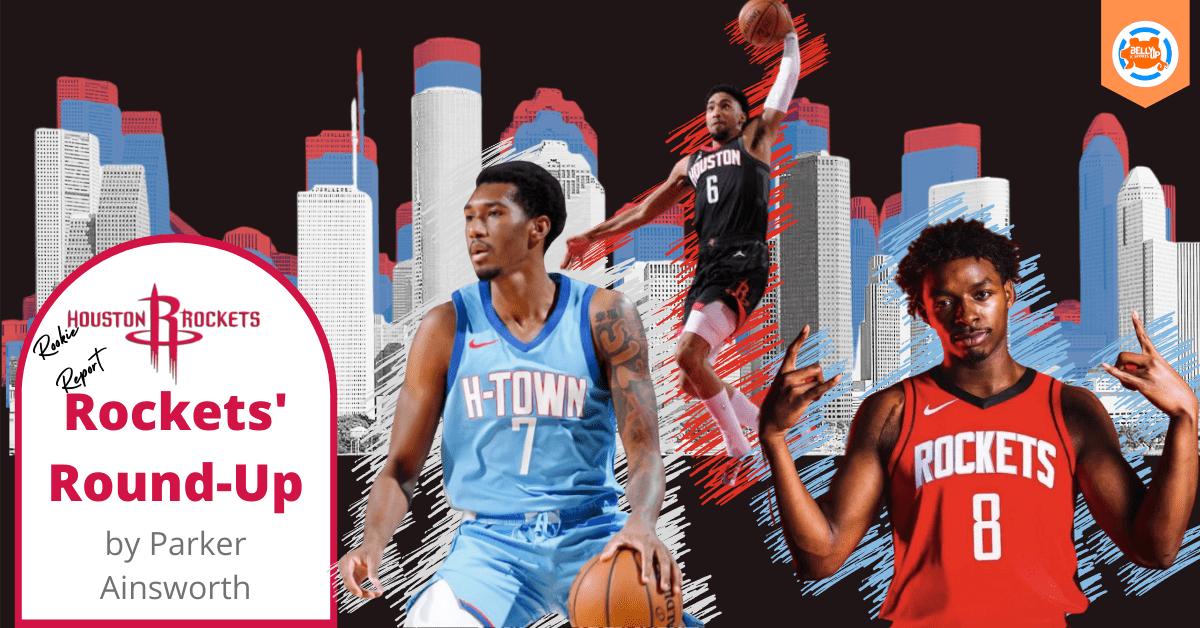 Houston Rockets' Round-Up: Rookie Report