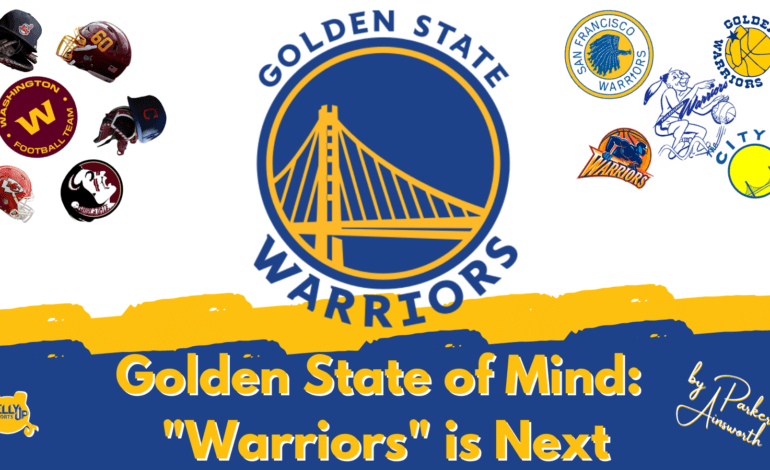"""Golden State of Mind: """"Warriors"""" is Next"""