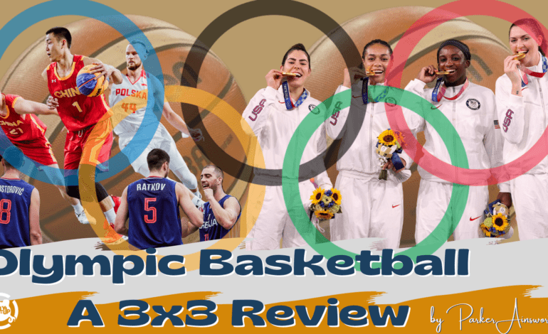 Olympic Basketball – A 3×3 Review