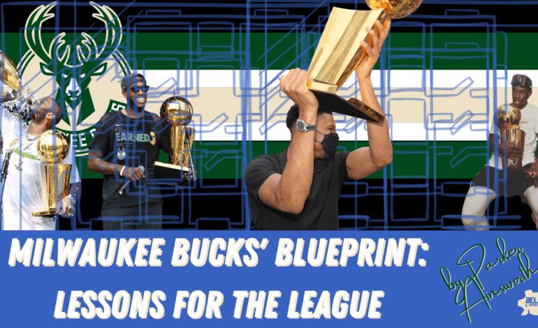 Milwaukee Bucks' Blueprint: Lessons for the League
