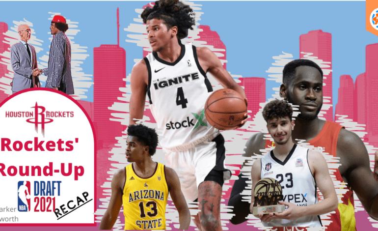 Houston Rockets' Round-Up: Draft Night Recap