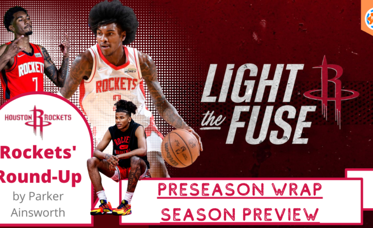 Houston Rockets' Round-Up: Pre-Season Wrap Up